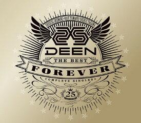 DEEN The Best FOREVER 〜Complete Singles+〜 [初回生産限定盤][CD] / DEEN