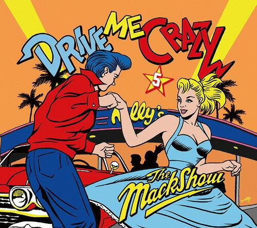 DRIVE ME CRAZY 5[CD] / THE MACKSHOW