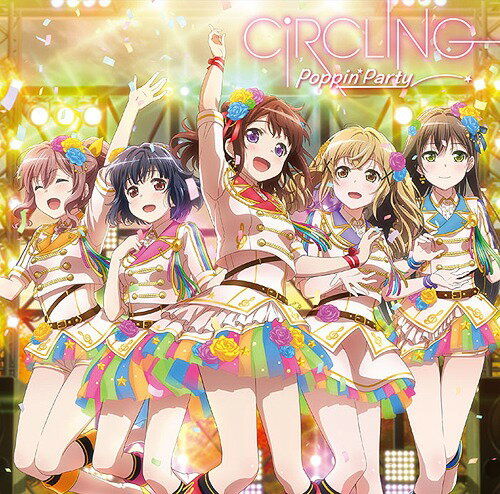 CiRCLING[CD] / Poppin'Party