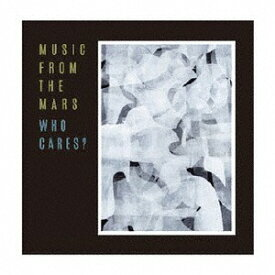 WHO CARES? [CD+7inch] [数量限定盤][CD] / MUSIC FROM THE MARS