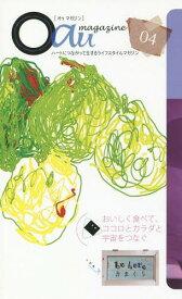 [書籍のゆうメール同梱は2冊まで]/Oau magazine 4[本/雑誌] / 和尚アートユニティ