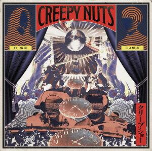 クリープ・ショー[CD] / Creepy Nuts