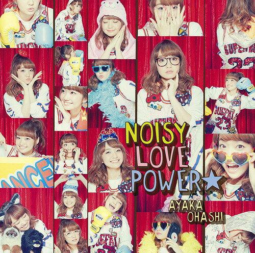TVアニメ『魔法少女 俺』OP主題歌: NOISY LOVE POWER☆ [彩香盤] [CD+DVD][CD] / 大橋彩香
