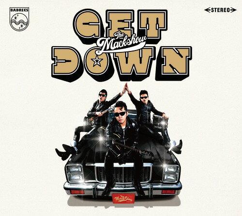 GET DOWN THE MACKSHOW (通常盤)[CD] / THE MACKSHOW