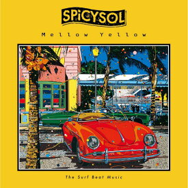 Mellow Yellow[CD] / SPiCYSOL