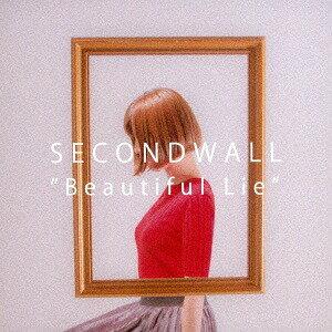 Beautiful Lie[CD] / SECONDWALL