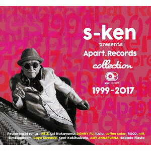 s-ken presents apart.RECORDS collection 1999〜2017[CD] / オムニバス