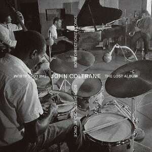 ザ・ロスト・アルバム [SHM-CD] [通常盤][CD] / ジョン・コルトレーン