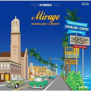 Mirage[CD] / SPARKLING☆CHERRY