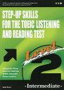 [書籍のゆうメール同梱は2冊まで]/一歩上を目指す TOEIC LISTENING AND READING TEST[本/雑誌] Level2 Intermediate /…