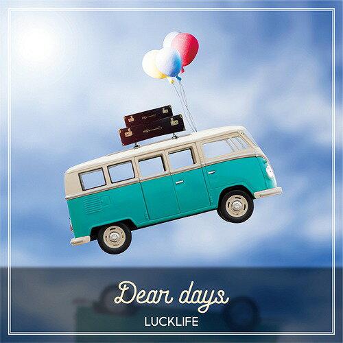 Dear days[CD] / ラックライフ