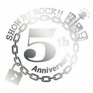 「SHOW BY ROCK!!」5周年記念シングル: ENDLESS!!!![CD] / SHOWBYROCK!! Family