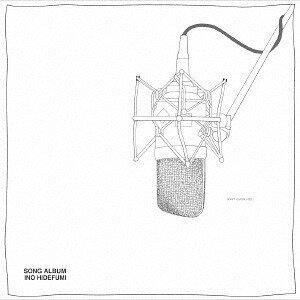 SONG ALBUM[CD] / INO hidefumi