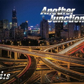 Another Junction[CD] / i:s