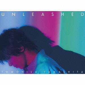 UNLEASHED [CD+DVD/初回限定 LOVE盤][CD] / 山下智久