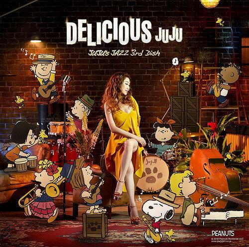 DELICIOUS 〜JUJU's JAZZ 3rd Dish〜[CD] / JUJU