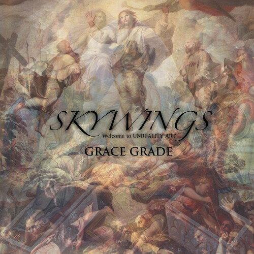 GRACE GRADE[CD] / SKYWINGS