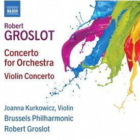 グロスロ: 管弦楽のための協奏曲[CD] / クラシックオムニバス