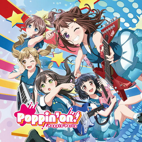 Poppin'on! [Blu-ray付初回限定盤][CD] / Poppin'Party