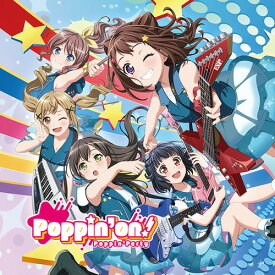 Poppin'on![CD] [Blu-ray付初回限定盤] / Poppin'Party