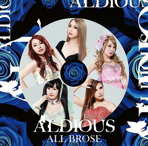 ALL BROSE [DVD付初回限定盤][CD] / Aldious