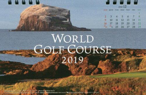 カレンダー '19 ワールドゴルフコース[本/雑誌] (カレンダー) / ゴルフダイジェスト社