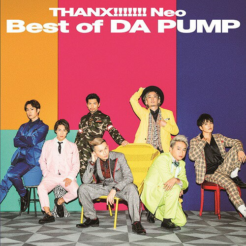 THANX!!!!!!! Neo Best of DA PUMP [CD+DVD盤][CD] / DA PUMP