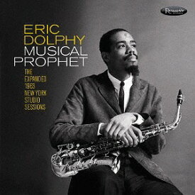 ミュージカル・プロフェット: ジ・エクスパンデッド・1963 ニューヨーク・スタジオ・セッションズ[CD] / エリック・ドルフィー