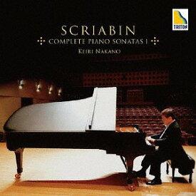 スクリャービン: ピアノ・ソナタ全集 I[CD] / 中野慶理 (ピアノ)