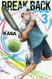 BREAK BACK 3 (少年チャンピオン・コミックス)[本/雑誌] (コミックス) / KASA/著