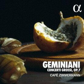 ジェミニアーニ: 合奏協奏曲 Op.7[CD] / クラシックオムニバス