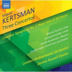 ミゲル・カーツマン: 3つの協奏曲 他[CD] / クラシックオムニバス