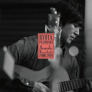 RYOTA FUJIMAKI Acoustic Recordings 2000-2010[CD] / 藤巻亮太
