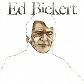 エド・ビッカート [完全限定生産][CD] / エド・ビッカート