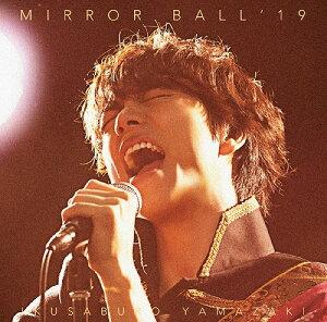 MIRROR BALL'19[CD] [DVD付超豪華盤(限定)] / 山崎育三郎