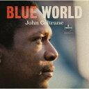 ブルー・ワールド〜ザ・ロスト・サウンドトラック [SHM-CD][CD] / ジョン・コルトレーン