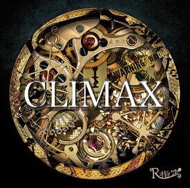 CLIMAX [DVD付初回限定盤][CD] / R指定