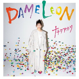 DAMELEON [Tシャツ付期間生産限定盤][CD] / ナナヲアカリ