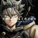 ブラッククローバー 主題歌ベスト [DVD付初回限定盤][CD] / アニメ