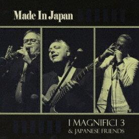メイド・イン・ジャパン[CD] / イ・マニフィチ・トレ