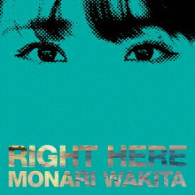 RIGHT HERE [通常盤][CD] / 脇田もなり