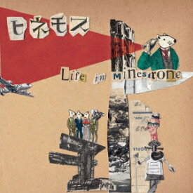 Life in Minestrone[CD] / ヒネモス