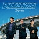 Freeze[CD] / B Pressure