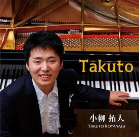 Takuto[CD] / 小柳拓人