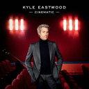 シネマティック[CD] / カイル・イーストウッド