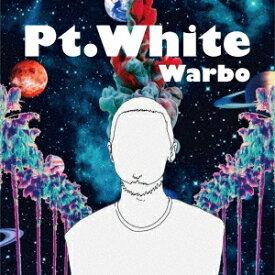 Pt.White [生産限定盤][CD] / Warbo