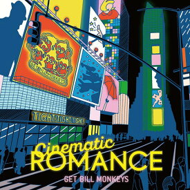 Cinematic ROMANCE[CD] / GET BILL MONKEYS