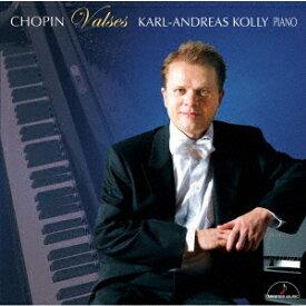 ショパン: ワルツ (全曲)[CD] / カール=アンドレアス・コリー