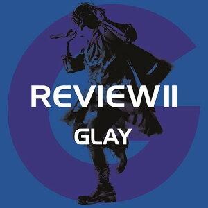 REVIEW II 〜BEST OF GLAY〜 [4CD+Blu-ray][CD] / GLAY