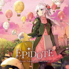 EPiDOTE-Mitsuki Nakae Works Best Album- [初回生産限定盤][CD] / 中恵光城